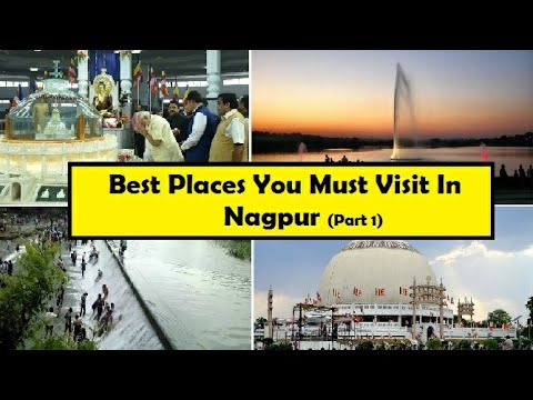 Best Places You Must Visit In Nagpur | Part 1