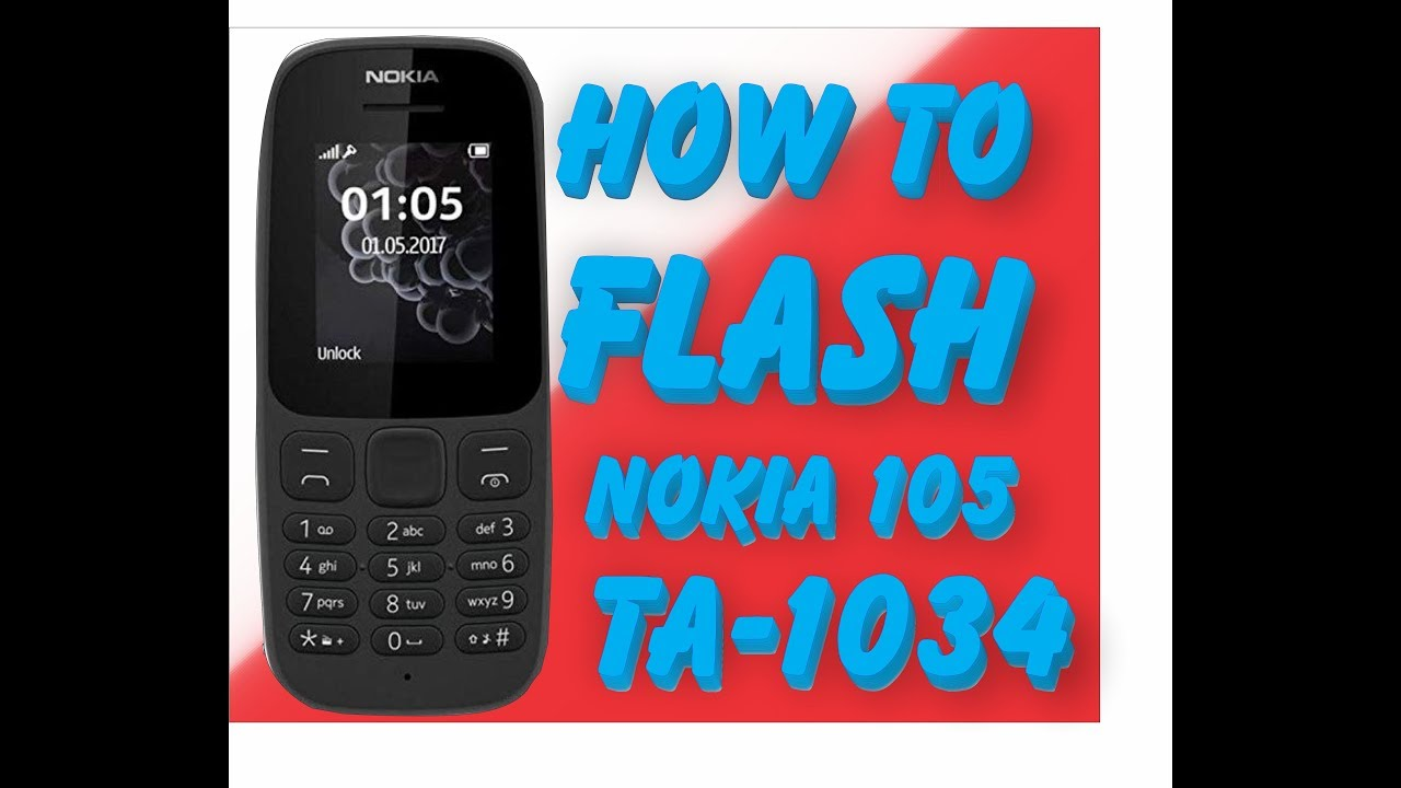 how to flash Nokia 105 TA-1034 With Flash File