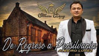 DE REGRESO A PENSILVANIA   ALBEIRO LOPEZ