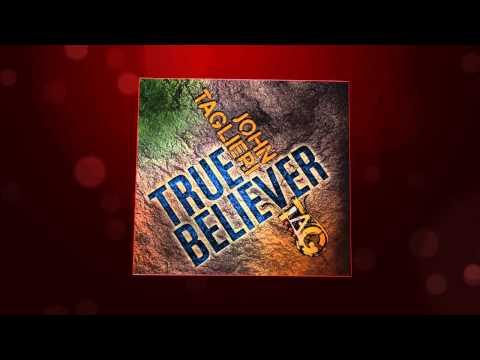 John Taglieri  True Believer   Promo  #1