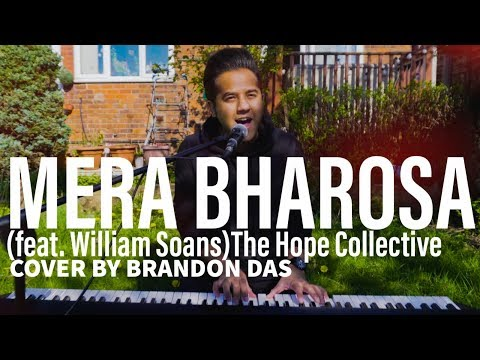 Mera Bharosa (feat. William Soans) || The Hope Collective
