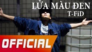 Datmaniac - Lửa Màu Đen Cover - NT from T-FiD Music