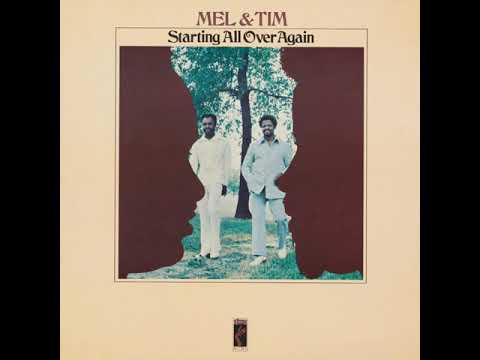 Mel & Tim -  Too Much Wheelin' And Dealin' From Starting All Over Again