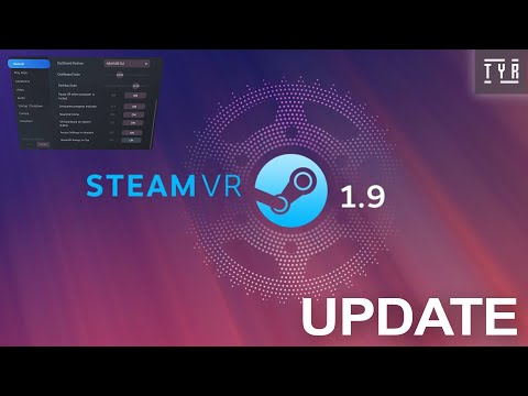 Steam VR Update 1.9 Overview - Steam VR Is Getting Easy?!