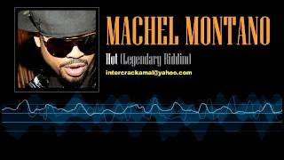 Machel Montano - Hot (Legendary Riddim)