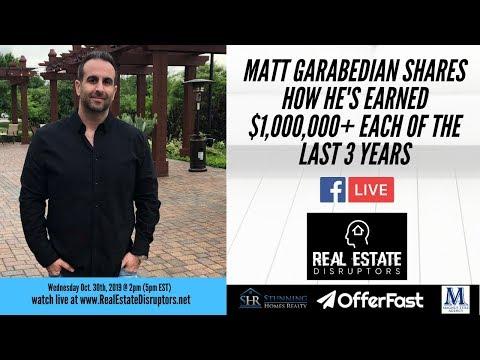 Matt Garabedian Shares How He's Earned $1,000,000+ Each Of The Last 3 Years