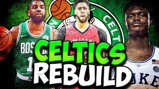 BUILDING A DYNASTY?! NBA 2K19 BOSTON CELTICS REBUILD!