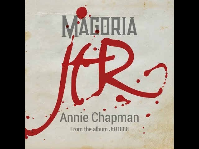 Magoria - Annie Chapman (Lyric video)