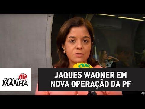 Vamos ver o que há envolvendo Jaques Wagner em nova operação da PF | Vera Magalhães