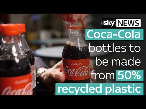 Coca-Cola bottles to be made from 50% recycled plastic
