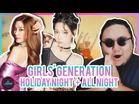 "Producer Reacts to Girls' Generation ""Holiday"" + ""All Night"" + BONUS REACTION!"