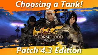 Choosing a Tank! Patch 4.3 Edition! [FFXIV Fun]