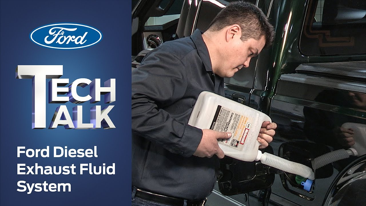 Diesel Exhaust Fluid >> Ford Diesel Exhaust Fluid System | Ford Tech Talk - YouTube