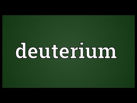 Deuterium Meaning