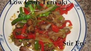 Atkins Diet Recipes: Low Carb Teriyaki Stir Fry (IF)