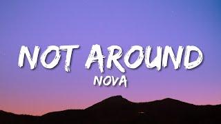 Nova Not Around