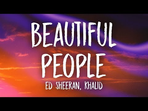 Lyrics Beautiful People Ed Sheeran