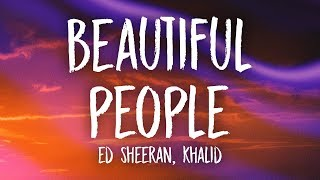 Download Lagu Ed Sheeran, Khalid – Beautiful People (s)