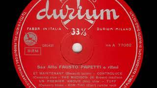 Fausto Papetti   Sax Alto e Ritmi n  3 01   Et maintenant