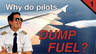 Why do PILOTS DUMP FUEL??? Explained by CAPTAIN JOE