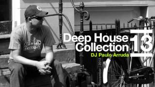 DJ Paulo Arruda - Deep House Collection 13