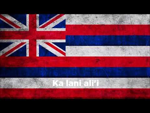 Anthem of Hawaii - Hawaiʻi Ponoʻi w/ Lyrics