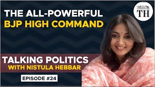 The all-powerful BJP high command | Talking Politics with Nistula Hebbar