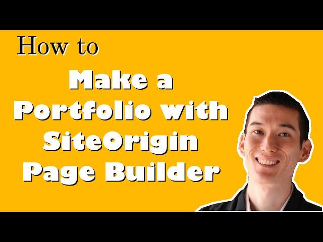 How to Make a Portfolio With SiteOrigin Page Builder