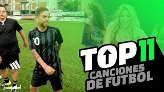 CANCIONES DE FUTBOL  TOP 11