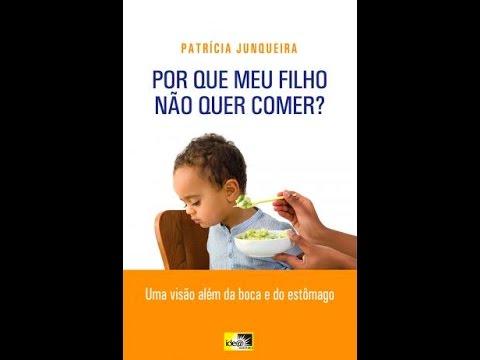 """Aula online """"Por que meu filho não quer comer""""? - Fga. Dra. Patrícia Junqueira (CRFa. 2 -5567)"""