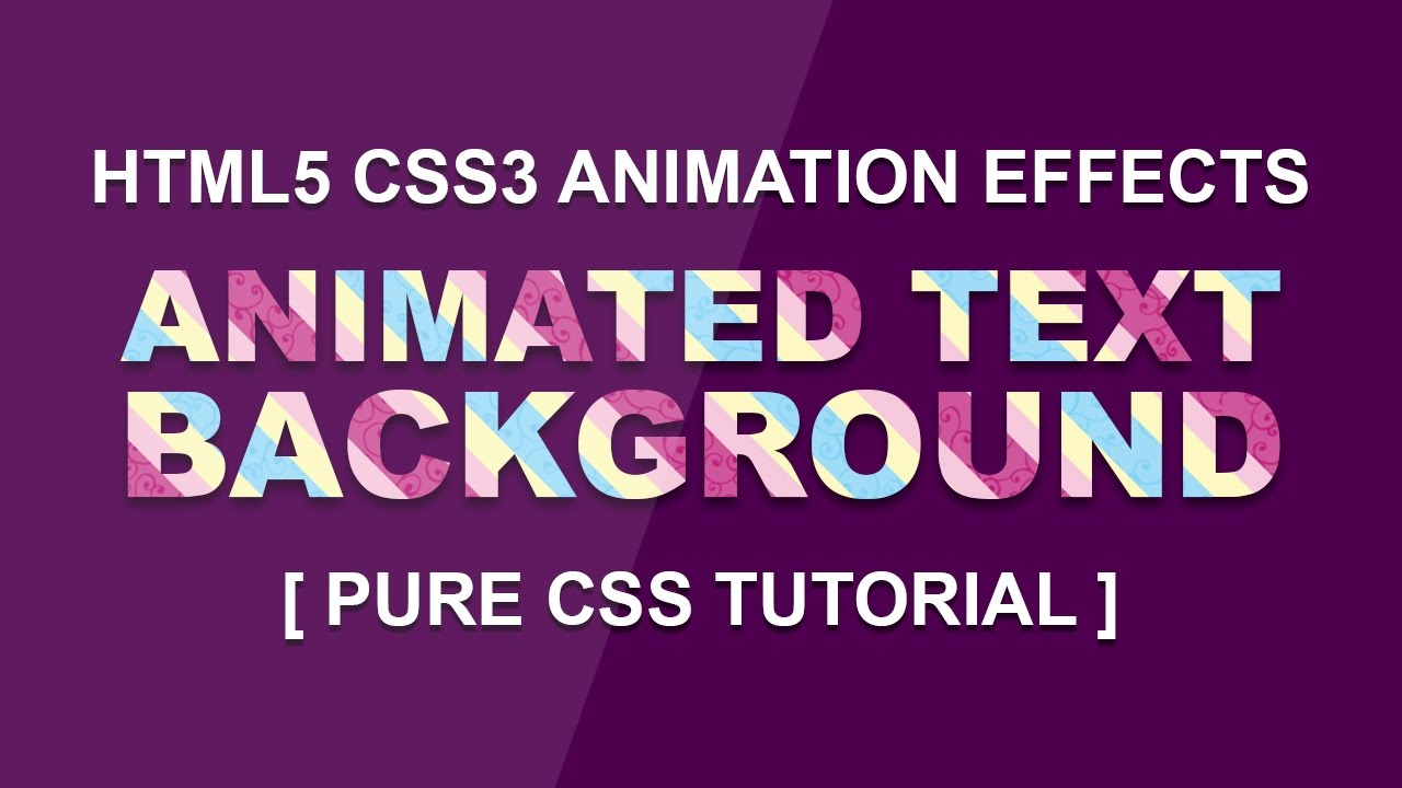 Animated Text Background - Latest Css Text Animation Effect 2017