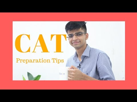 CAT Pareparation Tips by A IIM-A Student for CAT exam 2018