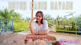 Jeane Varelinda - Butuh Kasih Sayang (Official Music Video)