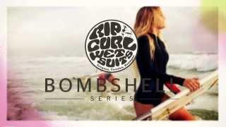 Rip Curl Bombshell Series