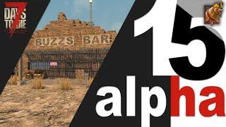 7 Days to Die (15 alpha) ► Разорённый аутпост и другие новые здания. Нашёл верстак (workbench).