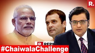PM Modi's #ChaiwalaChallenge To Congress | The Debate With Arnab Goswami
