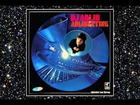 DJ ADLIB - UH-A-AH - ADLIBERTINE - ALPHABET ZOO - DROPPIN' SCIENCE