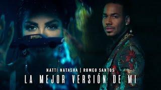 Natti Natasha X Romeo Santos - La Mejor Versión De Mi (Remix)