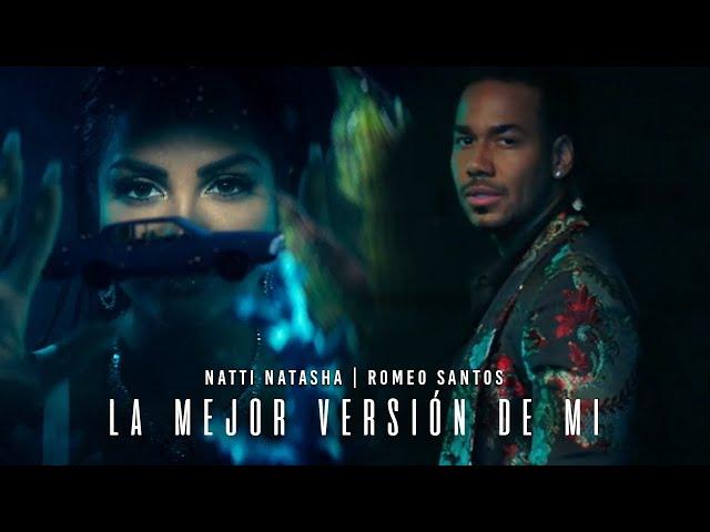 Natti Natasha X Romeo Santos - La Mejor Versión De Mi (Remix) [Official Video]