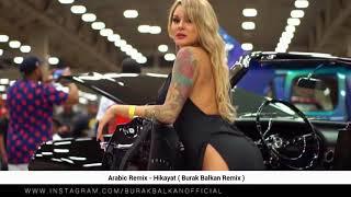 Arabic Remix Hikayat Burak Balkan Remix