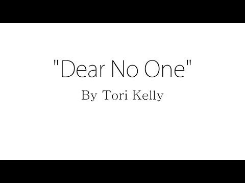 Dear No One - Tori Kelly (Lyrics)