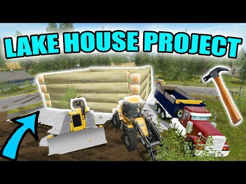 FARMING SIMULATOR 2017   LAKE HOUSE PROJECT   PUTTING THE WALLS TOGETHER   MULTIPLAYER