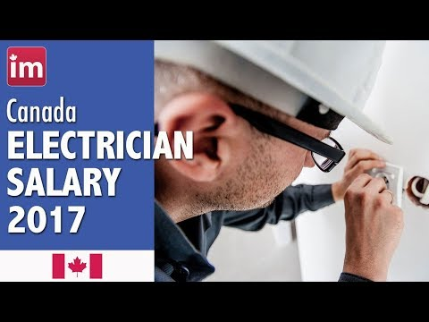 Electrician Salary in Canada - Jobs in Canada 2017