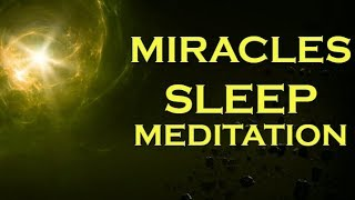 Manifest MIRACLES while you SLEEP Listen Every Night Before Bed