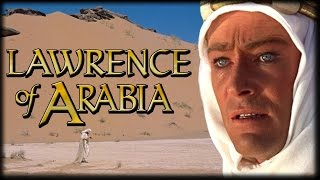 History Buffs: Lawrence of Arabia