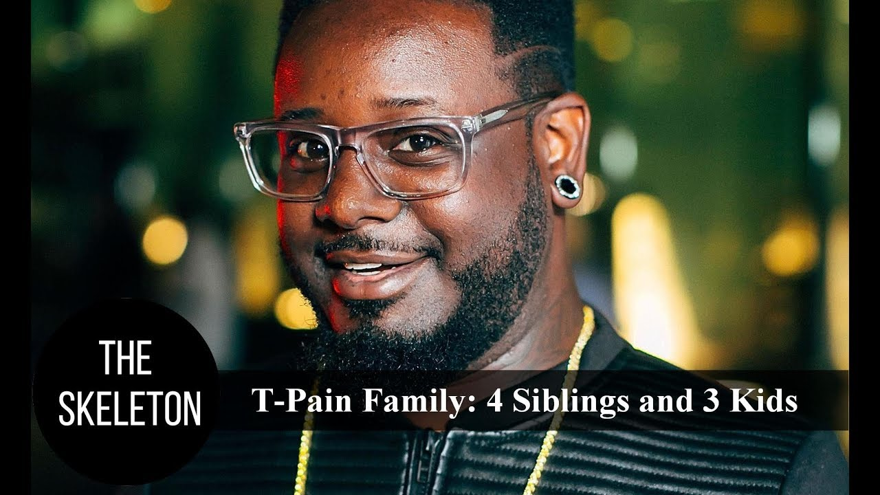 All you need to know about the family of famous rapper T-Pain