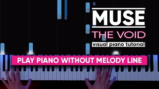 Muse - The Void Acoustic (Piano Tutorial / Cover)
