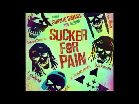 Sucker for pain - Suicide Squad theme (lyrics)