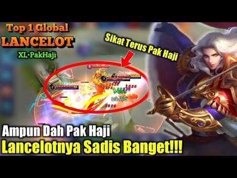 Lancelot Pak Haji S4d1s Ngak Ada Obatnya Dah, Remuk Tulang Musuh - Top 1 Global Lancelot XL•PakHaji