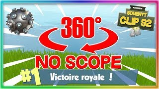 TOP 1 360 NO SCOPE SUR FORTNITE BATTLE ROYALE // Clip #92